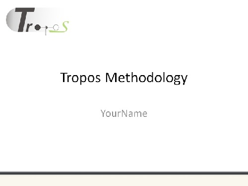 متدولوژی تروپوس (Tropos Methodology)